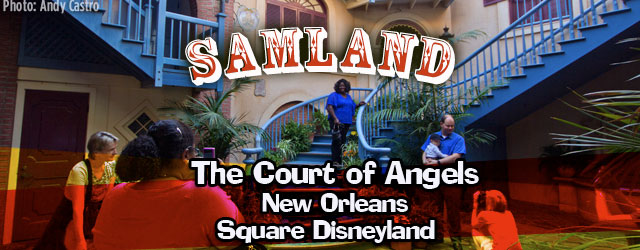 e6bc37f8ff The Court of Angels - New Orleans Square Disneyland